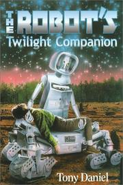 Cover of: The robot's twilight companion