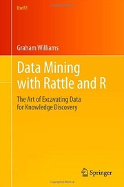 Cover of: Data Mining with Rattle and R | Graham Williams