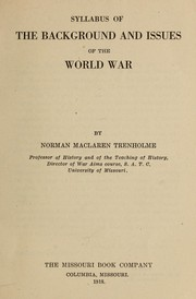 Cover of: Syllabus of the background and issues of the World War