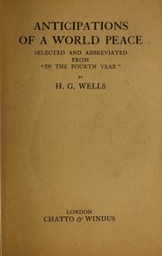 Cover of: Anticipations of a world peace | H. G. Wells