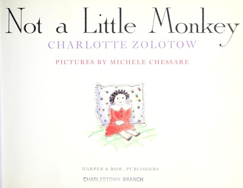 Not a little monkey by Charlotte Zolotow