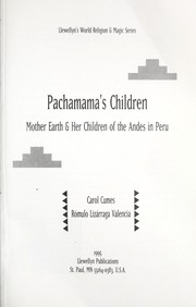 Cover of: Pachamama's children: mother earth & her children of the Andes in Peru