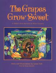 Cover of: The grapes grow sweet