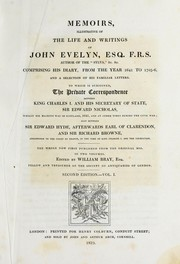"Cover of: Memoirs, illustrative of the life and writings of John Evelyn, Esq. F.R.S. author of the ""Sylva"", &c. &c"
