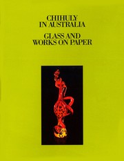 Cover of: Chihuly in Australia: Glass and Works on Paper