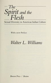 The spirit and the flesh : sexual diversity in American Indian culture