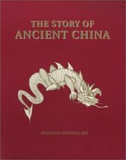 Cover of: The Story of Ancient China