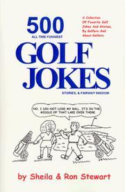 Cover of: 500 All Time Funniest Golf Jokes Stories, & Fairway Wisdom | Sheila Stewart