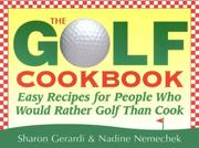 Cover of: The Golf Cookbook |