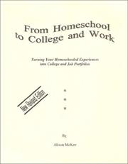 From homeschool to college and work by Alison McKee