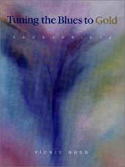 Cover of: Tuning the Blues to Gold | Vickie Dodd