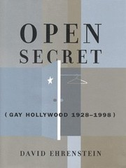 Cover of: Open Secret: Gay Hollywood—1928-1998