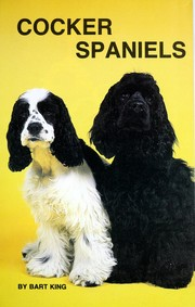 Cover of: Cocker spaniels | Bart King