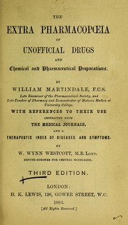 Cover of: The extra pharmacop©℗ia of unofficial drugs and chemical and pharmaceutical preparations | Martindale, William