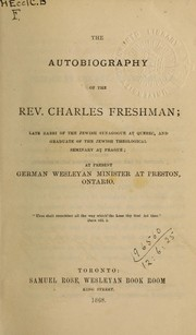 Cover of: The autobiography of the Rev. Charles Freshman | Freshman, Charles