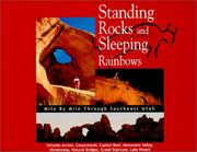 Cover of: Standing rocks and sleeping rainbows