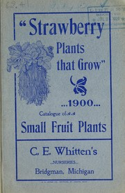 Cover of: Catalogue of small fruit plants | C.E. Whitten