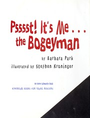 Cover of: Psst! It's me---the Bogeyman by Barbara Park