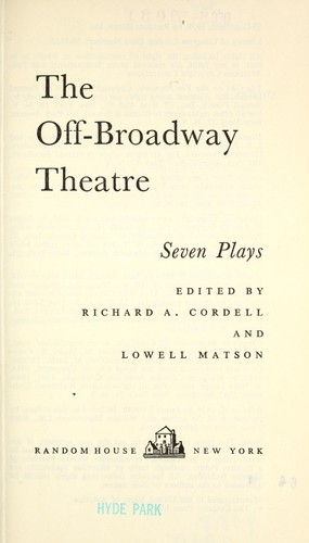 The off-Broadway theatre; seven plays by