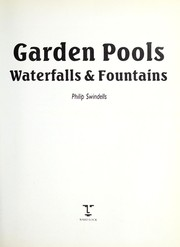 Cover of: Garden pools, waterfalls & fountains | Philip Swindells