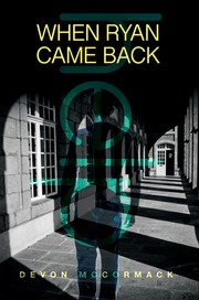 Cover of: When Ryan Came Back | Devon McCormack