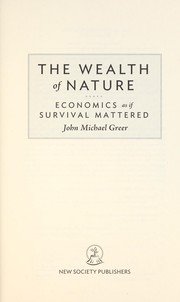 Cover of: The wealth of nature | John Michael Greer