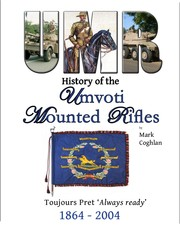 Cover of: History of the Umvoti Mounted Rifles 1864 - 2004
