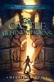 Cover of: The castle behind thorns |