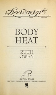 Cover of: BODY HEAT | Ruth Owen