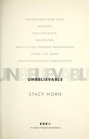 Cover of: Unbelievable | Stacy Horn