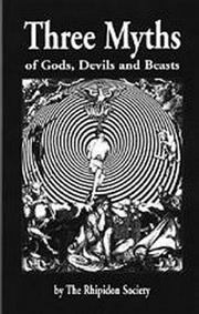 Cover of: Three myths of gods, devils, and beasts |