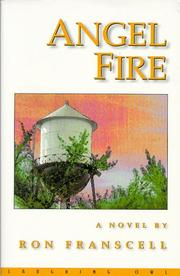 Cover of: Angel fire | Ron Franscell