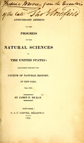 Anniversary address on the progress of the natural sciences in the United States