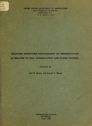 Cover of: Selected annotated bibliography on sedimentation as related to soil conservation and flood control