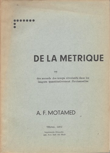 De la metrique by Amir Ferydoun Motamed