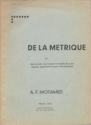 Cover of: De la metrique | Amir Ferydoun Motamed