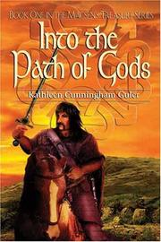 Cover of: Into the path of Gods | Kathleen Cunningham Guler