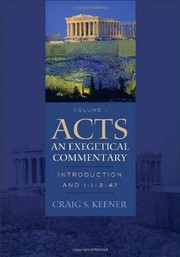 Cover of: Acts: An Exegetical Commentary: Introduction and 1:1--2:47