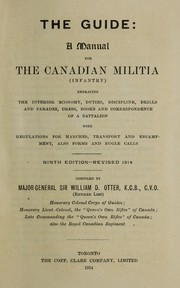 Cover of: The guide: a manual for the Canadian militia (infantry) by W. D. Otter