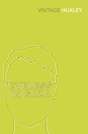 Cover of: Eyeless in Gaza: a novel