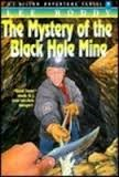 Cover of: The Mystery of the Black Hole Mine