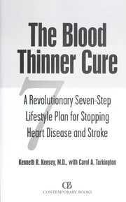 Cover of: The blood thinner cure | Kenneth R Kensey