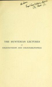 Cover of: The Hunterian lectures on colour-vision and colour-blindness | F. W. Edridge-Green