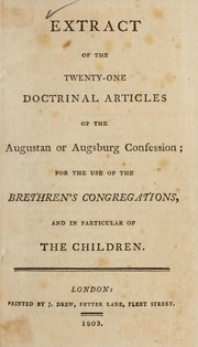 Cover of: Extract of the twenty-one doctrinal articles of the Augustan or Augsburg Confession
