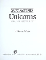 Cover of: Unicorns : opposing viewpoints by