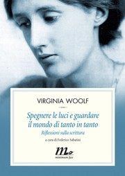 Cover of: Virginia Woolf. Spegnere le luci e guardare il mondo di tanto in tanto