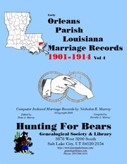 20th Century Orleans Parish La Marriage Records Vol 4 1901-1927 (10v) by Nicholas Russell Murray, Dorothy Ledbetter Murray