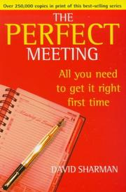 Cover of: THE PERFECT MEETING (PERFECT) | DAVID SHARMAN