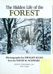 Cover of: The hidden life of the forest | Dwight Kuhn