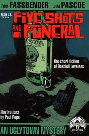 Cover of: Five shots and a funeral | Dashiell Loveless